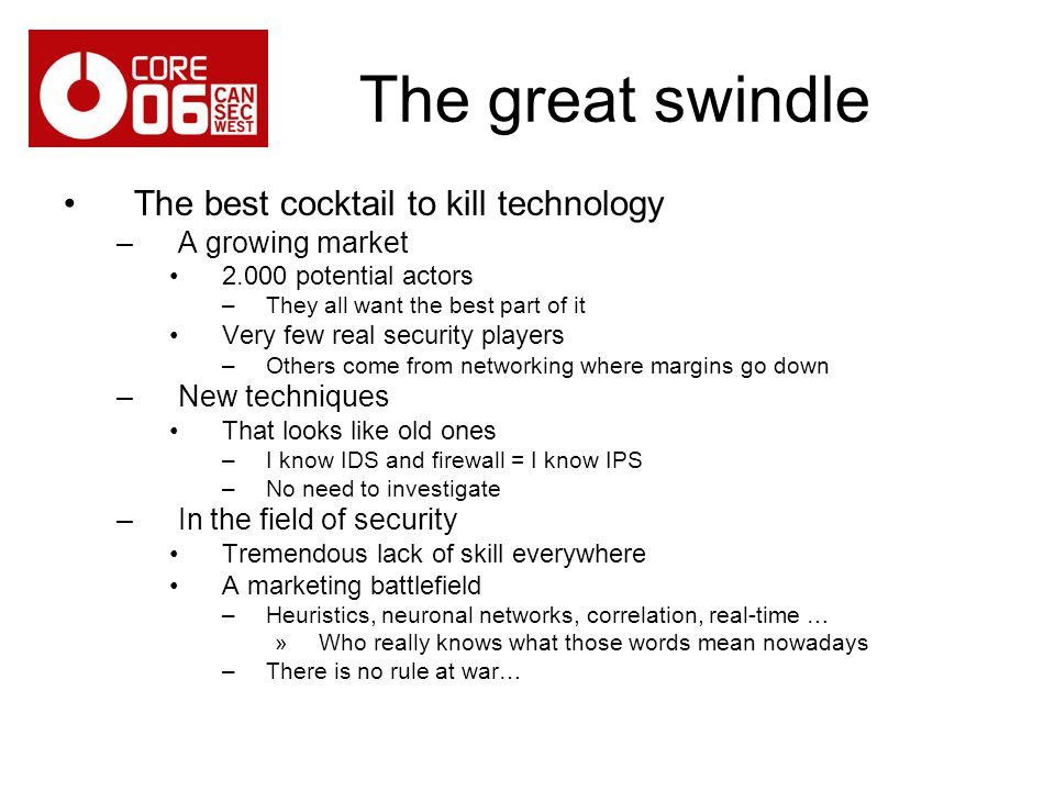 The great swindle The best cocktail to kill technology