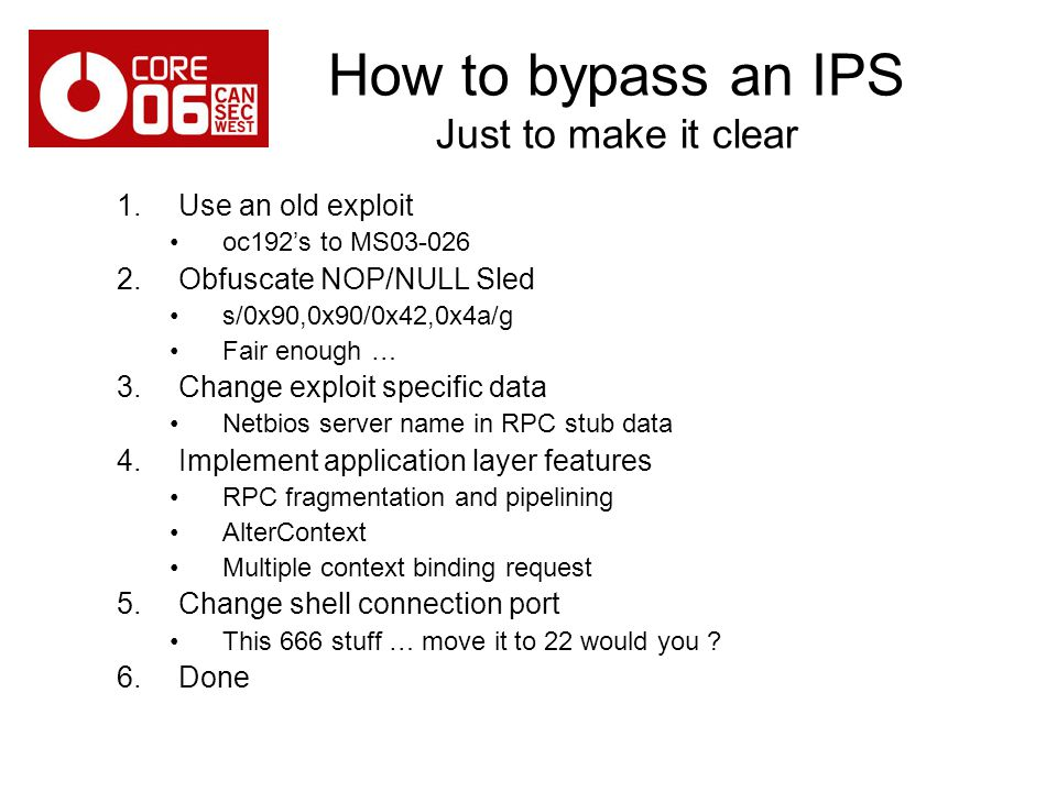 How to bypass an IPS Just to make it clear