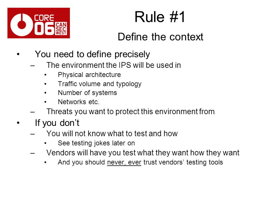 Rule #1 Define the context