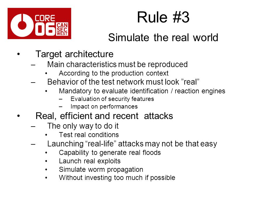Rule #3 Simulate the real world