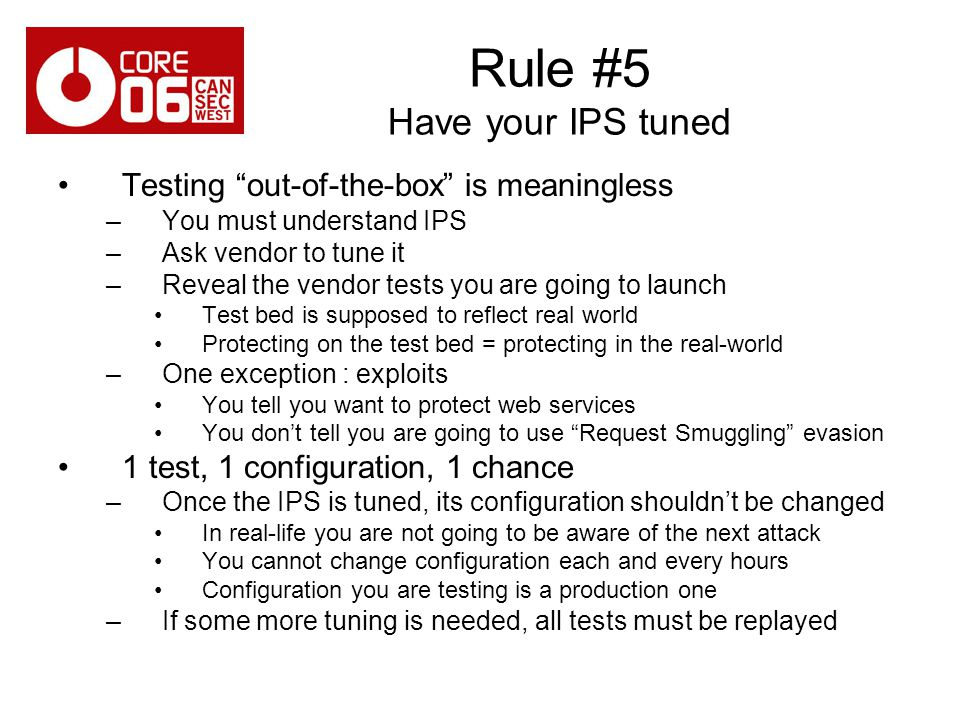 Rule #5 Have your IPS tuned