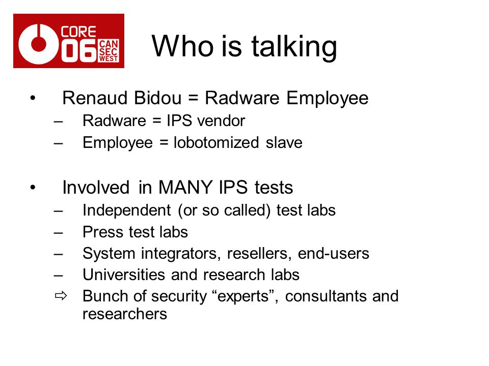 Who is talking Renaud Bidou = Radware Employee