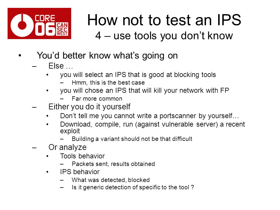 How not to test an IPS 4 – use tools you don't know