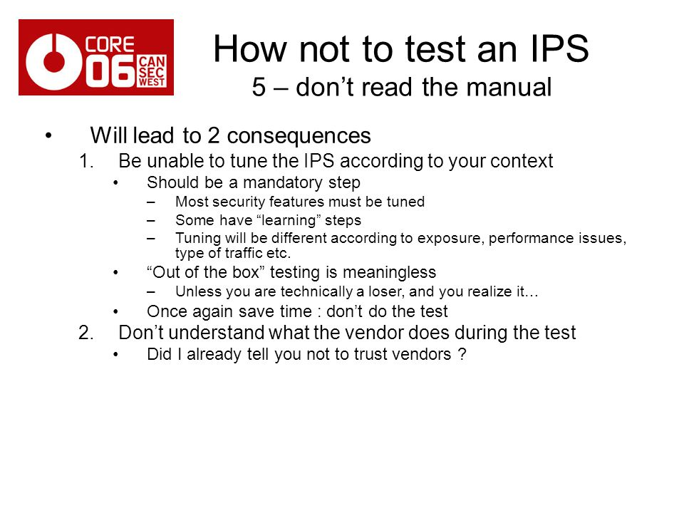 How not to test an IPS 5 – don't read the manual