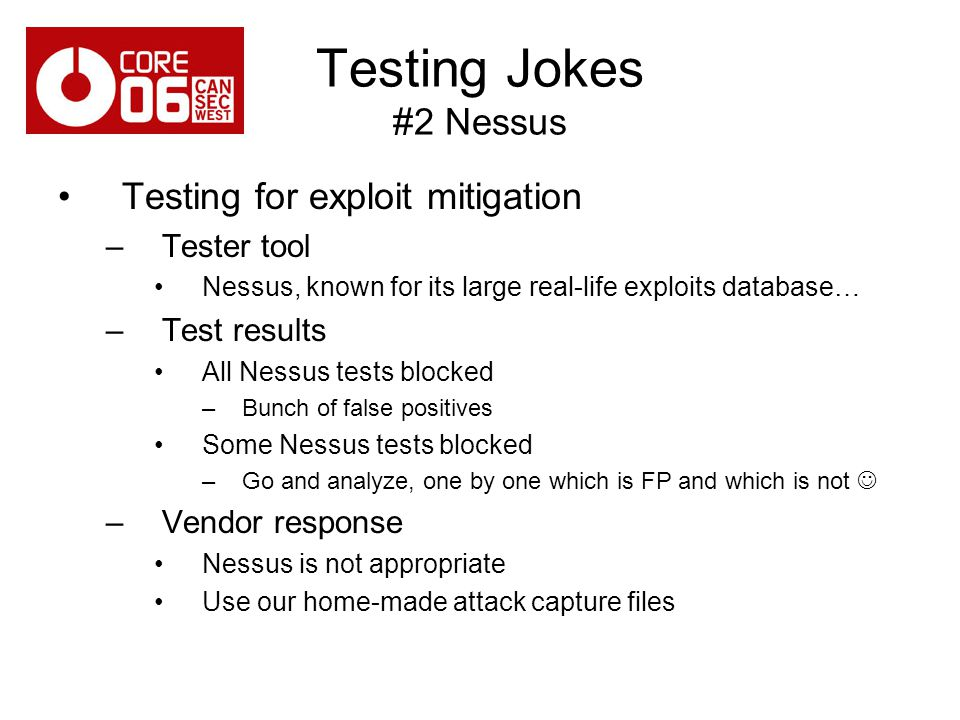Testing Jokes #2 Nessus Testing for exploit mitigation Tester tool