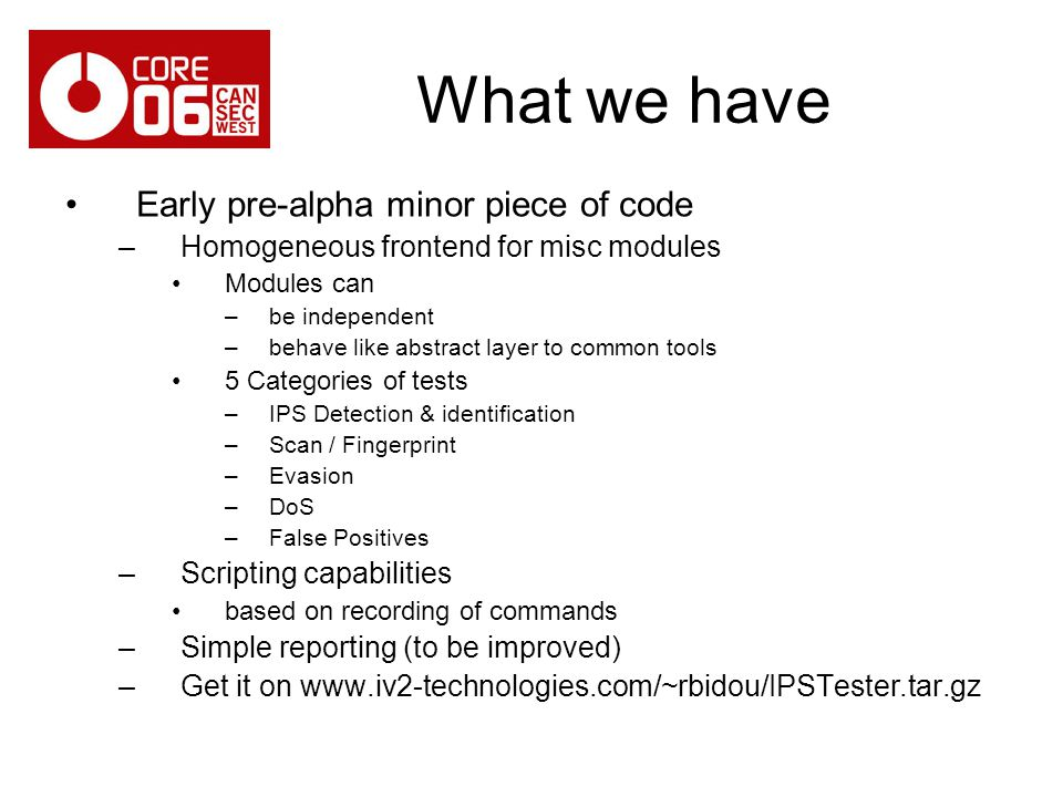 What we have Early pre-alpha minor piece of code