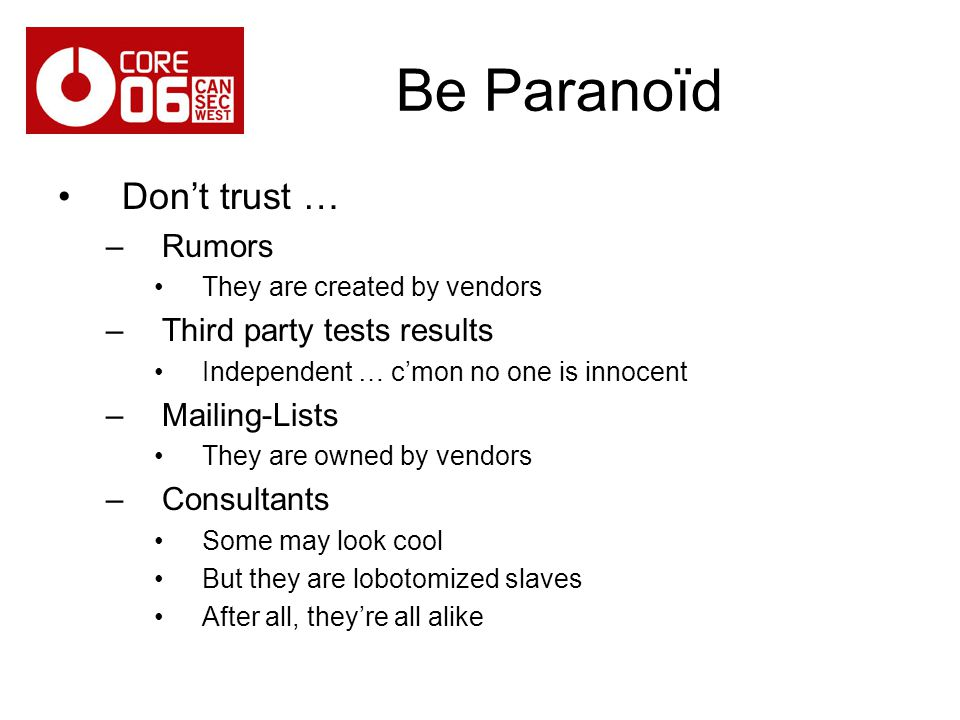 Be Paranoïd Don't trust … Rumors Third party tests results