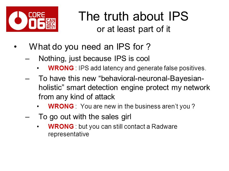 The truth about IPS or at least part of it