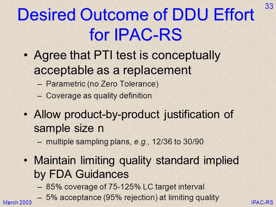 Desired Outcome of DDU Effort for IPAC-RS