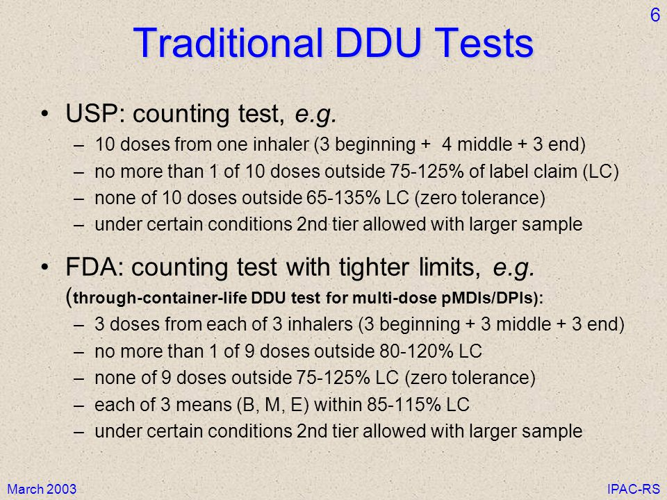 Traditional DDU Tests USP: counting test, e.g.