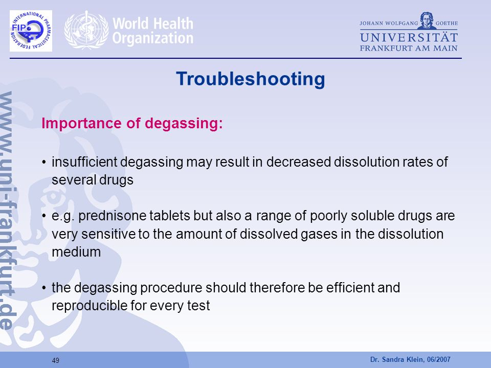 Troubleshooting Importance of degassing: