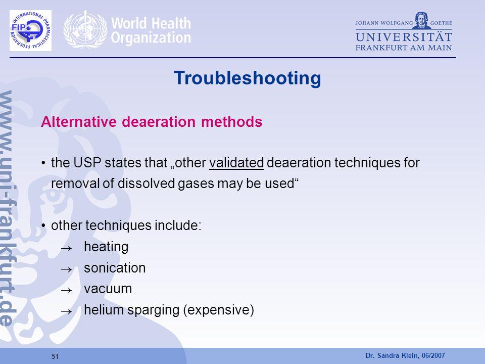 Troubleshooting Alternative deaeration methods