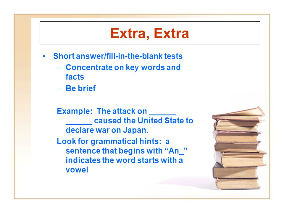 Extra, Extra Short answer/fill-in-the-blank tests