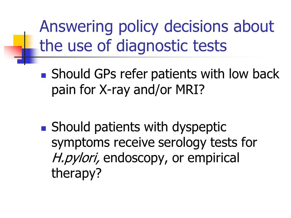 Answering policy decisions about the use of diagnostic tests