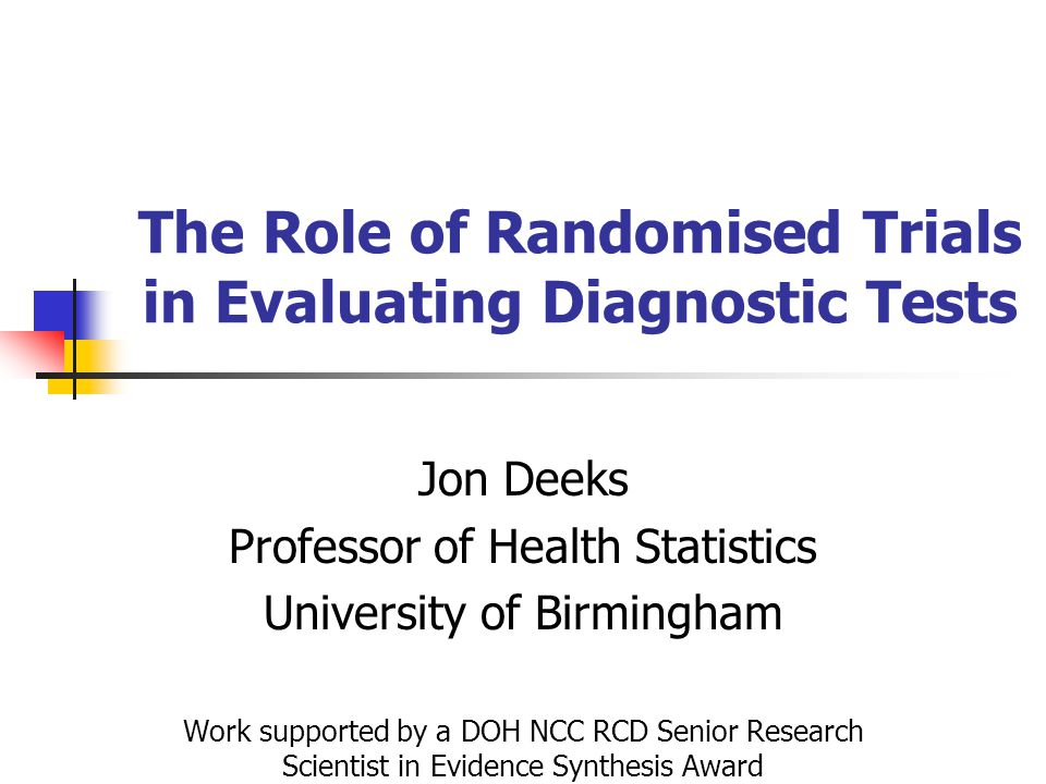 The Role of Randomised Trials in Evaluating Diagnostic Tests