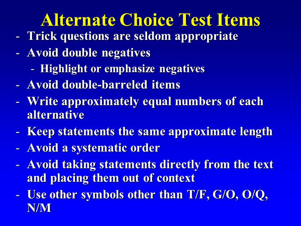 Alternate Choice Test Items