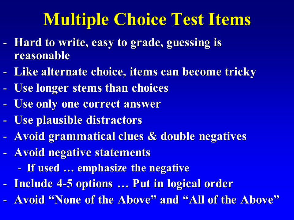 Multiple Choice Test Items