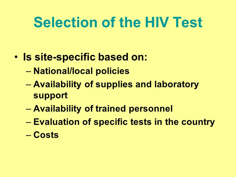 Selection of the HIV Test