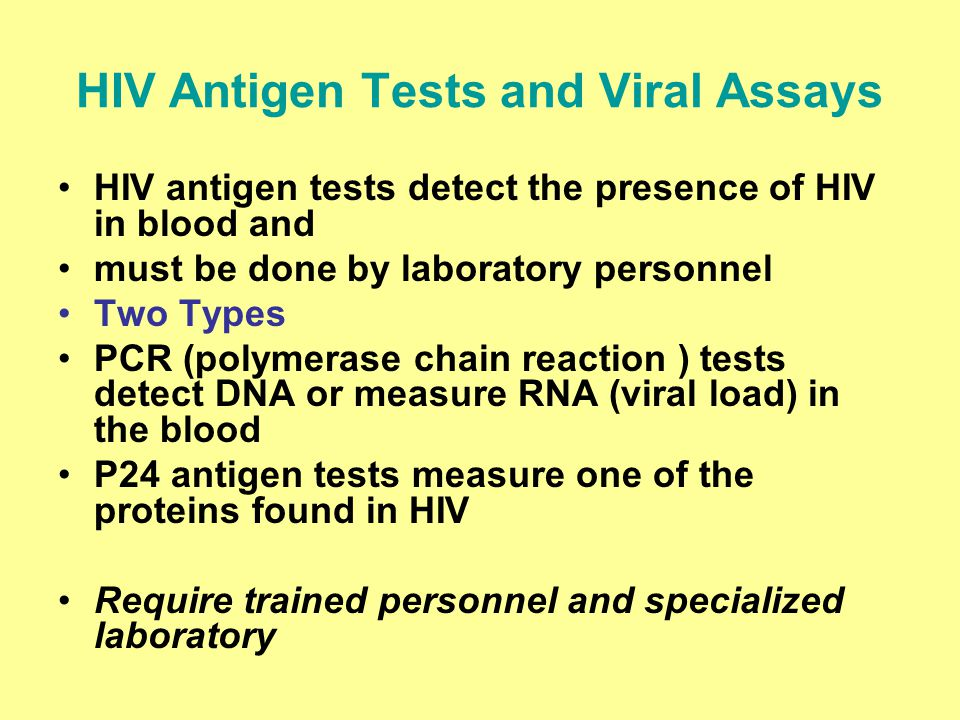 HIV Antigen Tests and Viral Assays