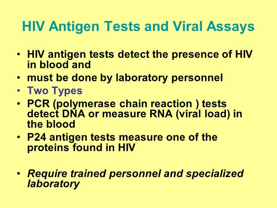 HIV Antigen Tests and Viral Assays