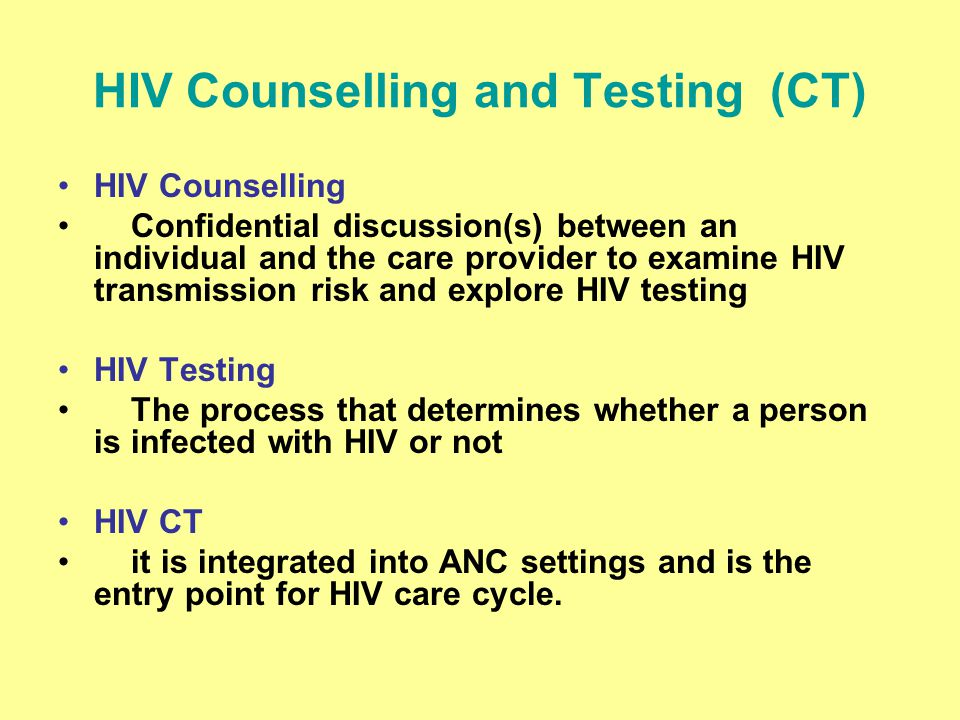 HIV Counselling and Testing (CT)