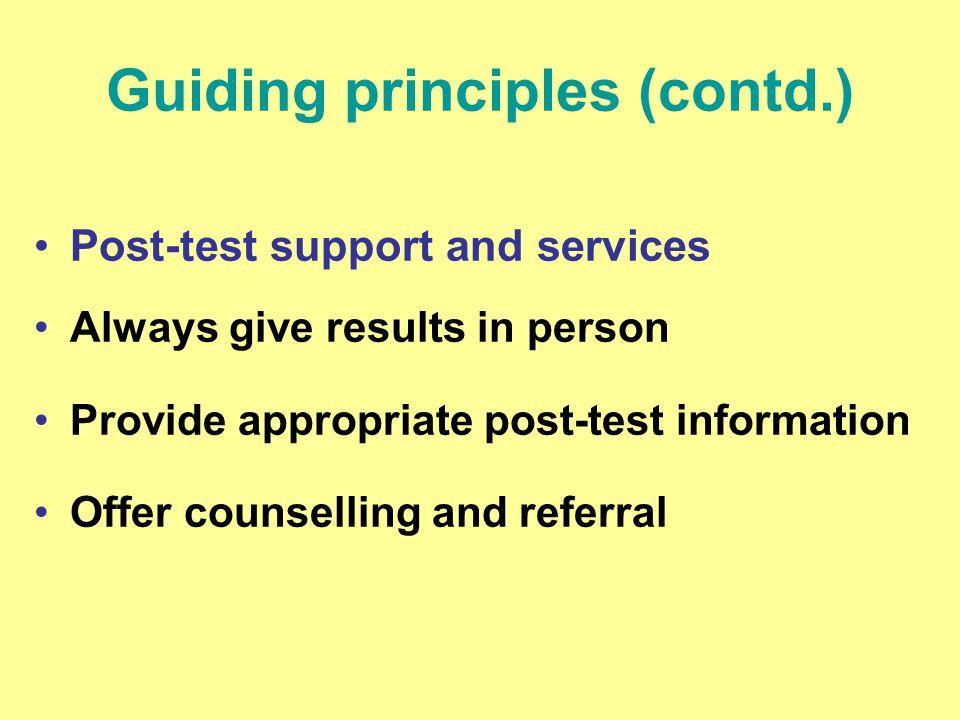 Guiding principles (contd.)