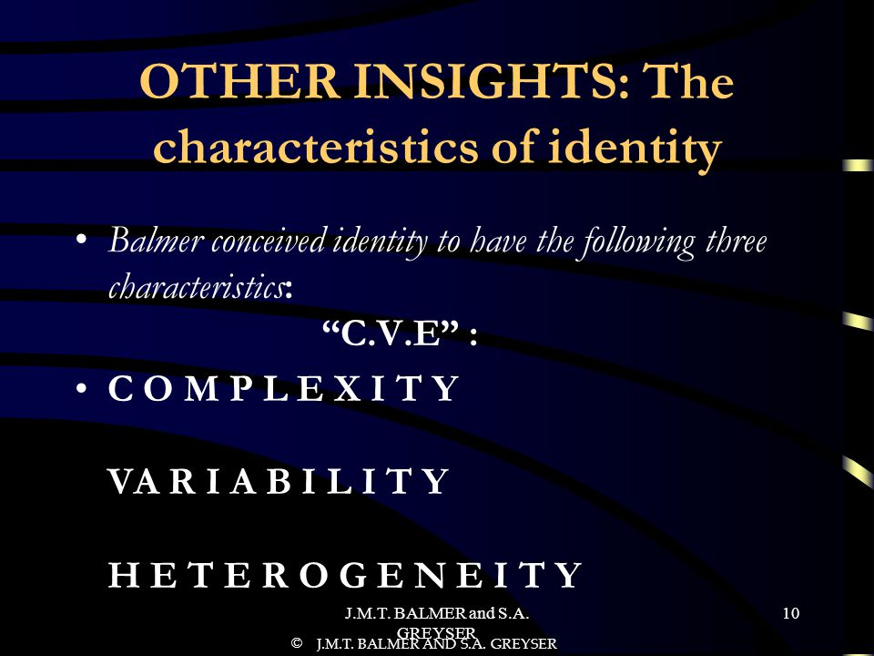 OTHER INSIGHTS: The characteristics of identity