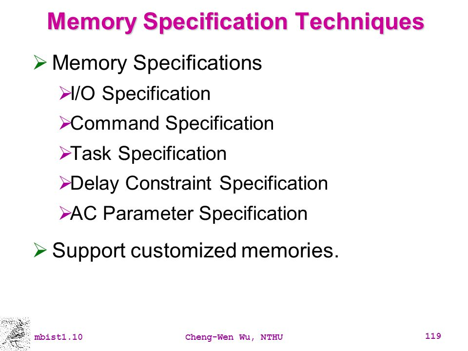 Memory Specification Techniques