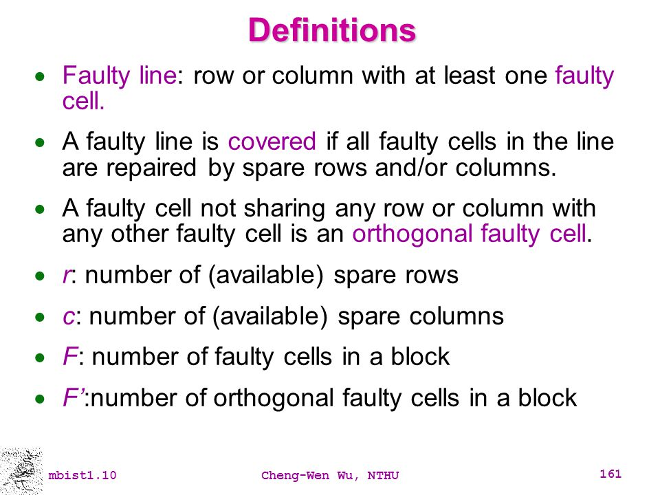 Definitions Faulty line: row or column with at least one faulty cell.