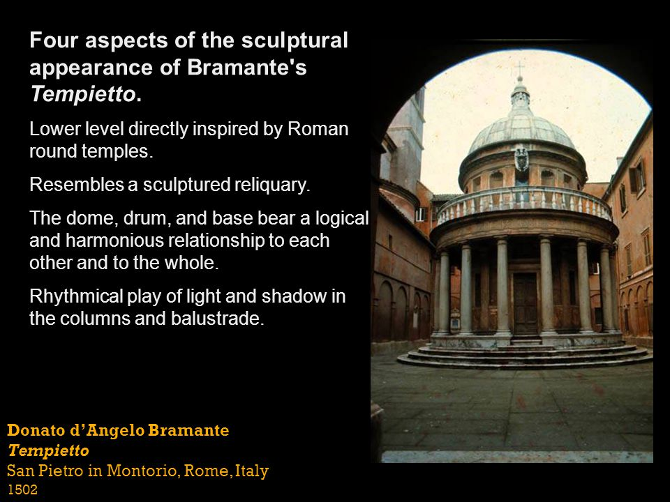 Four aspects of the sculptural appearance of Bramante s Tempietto.
