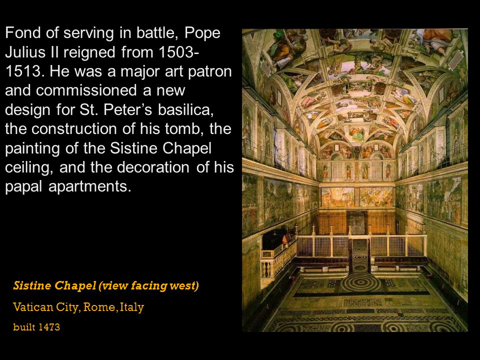 Fond of serving in battle, Pope Julius II reigned from 1503-1513