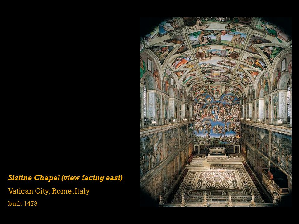 Sistine Chapel (view facing east) Vatican City, Rome, Italy