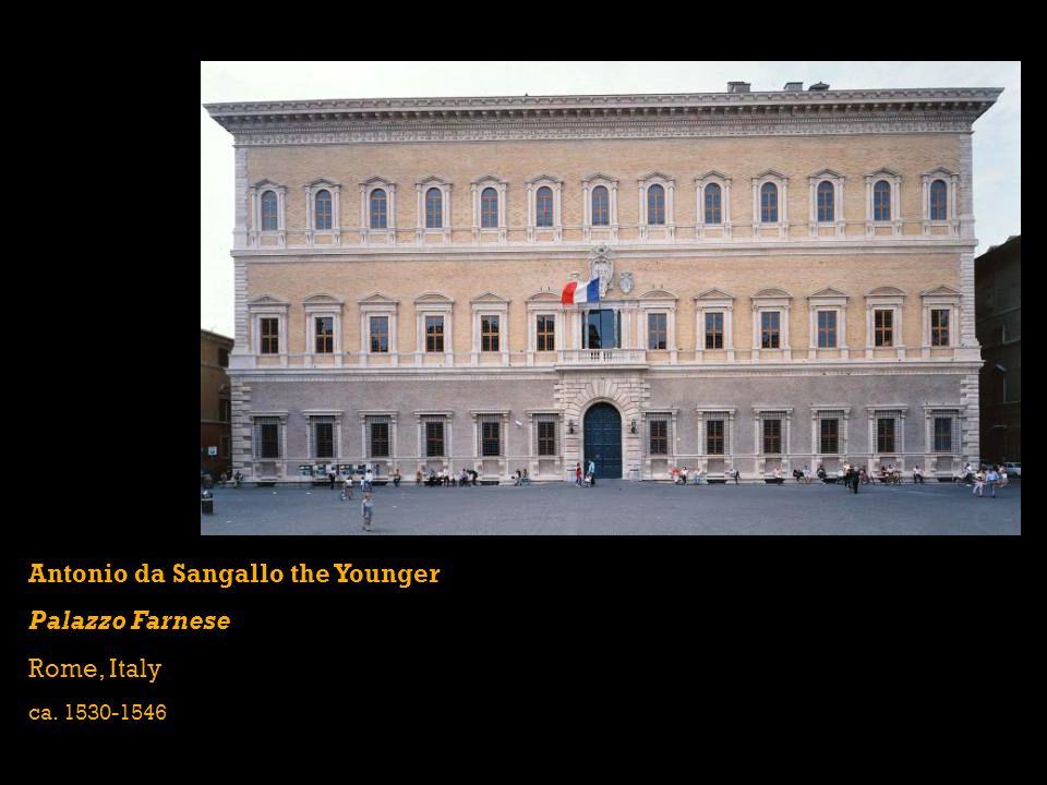 Antonio da Sangallo the Younger Palazzo Farnese Rome, Italy