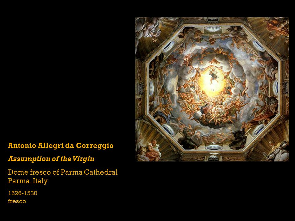 Antonio Allegri da Correggio Assumption of the Virgin