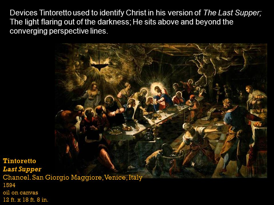 Devices Tintoretto used to identify Christ in his version of The Last Supper;