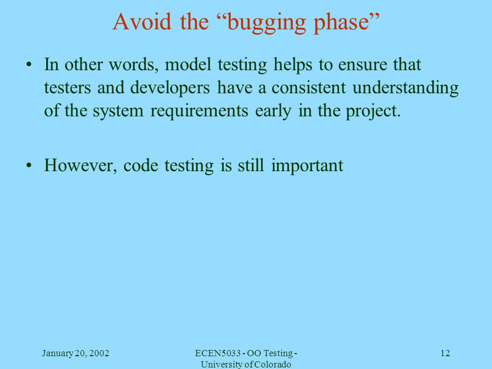 Avoid the bugging phase