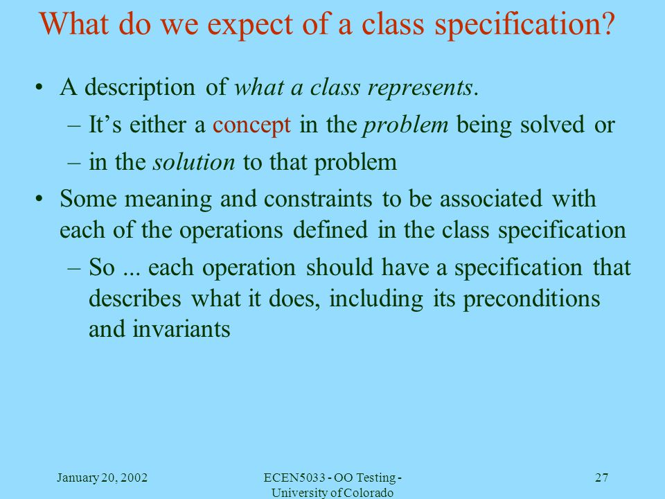 What do we expect of a class specification
