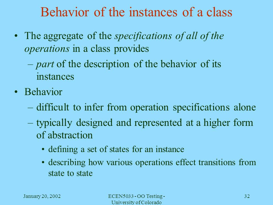 Behavior of the instances of a class