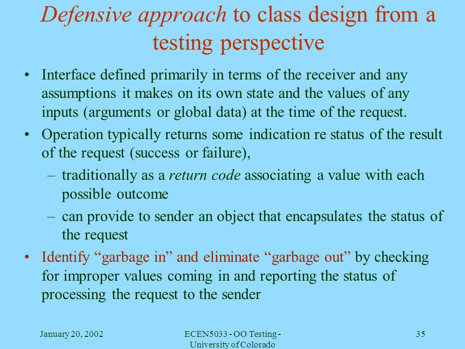 Defensive approach to class design from a testing perspective