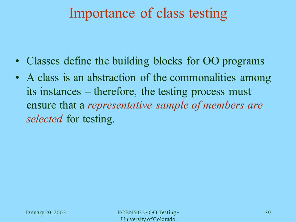 Importance of class testing