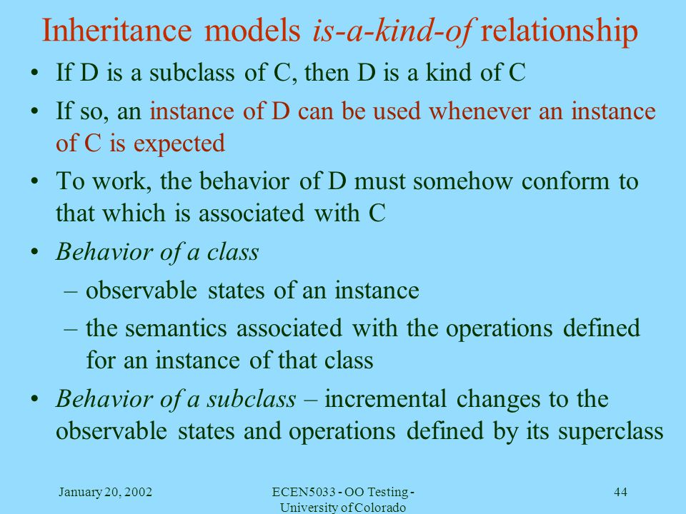 Inheritance models is-a-kind-of relationship