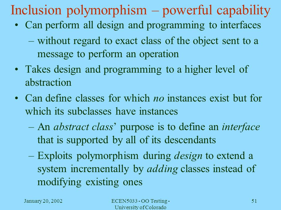 Inclusion polymorphism – powerful capability