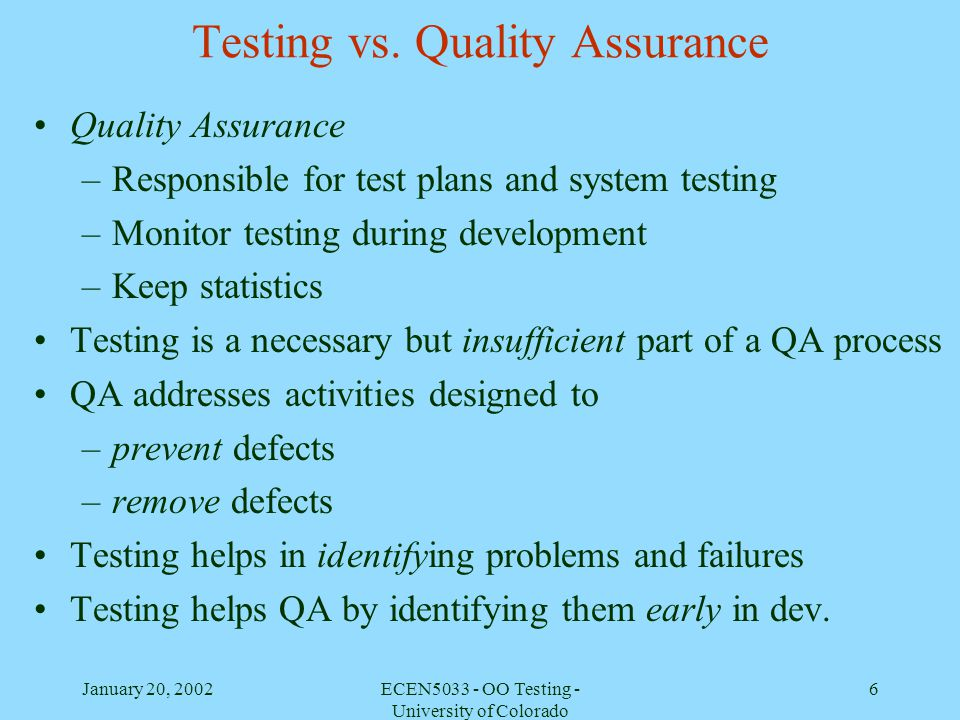 Testing vs. Quality Assurance