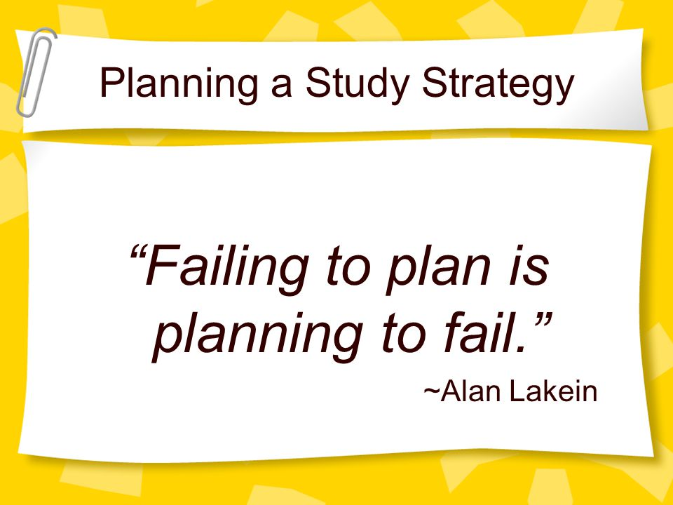 Planning a Study Strategy