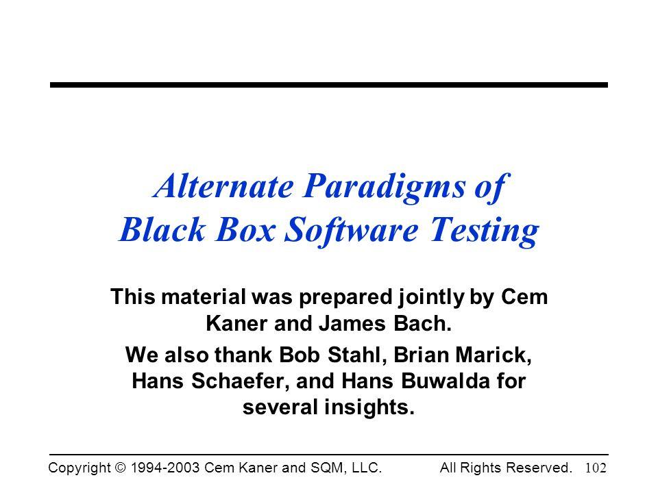 Alternate Paradigms of Black Box Software Testing