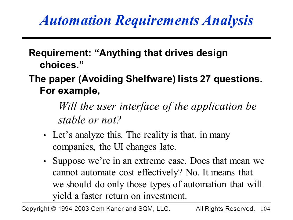 Automation Requirements Analysis