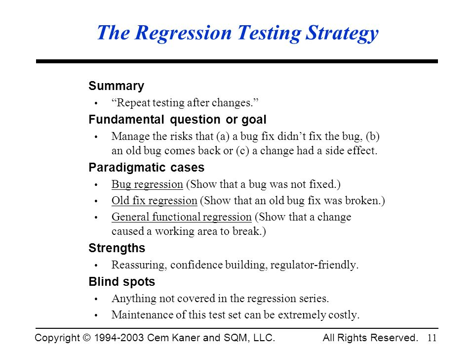 The Regression Testing Strategy