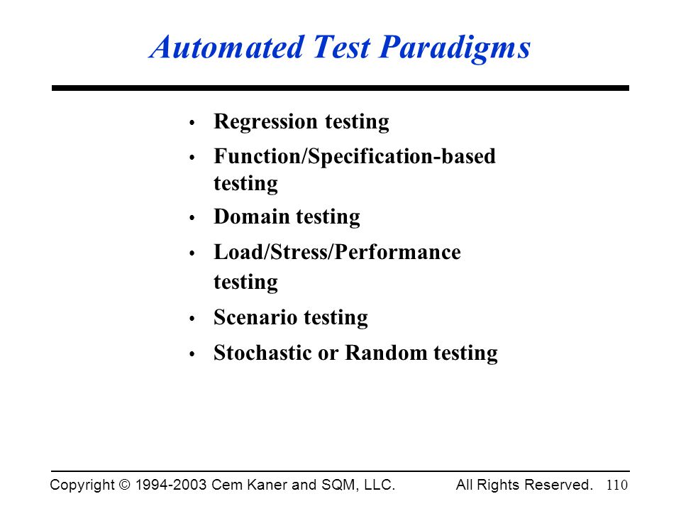 Automated Test Paradigms