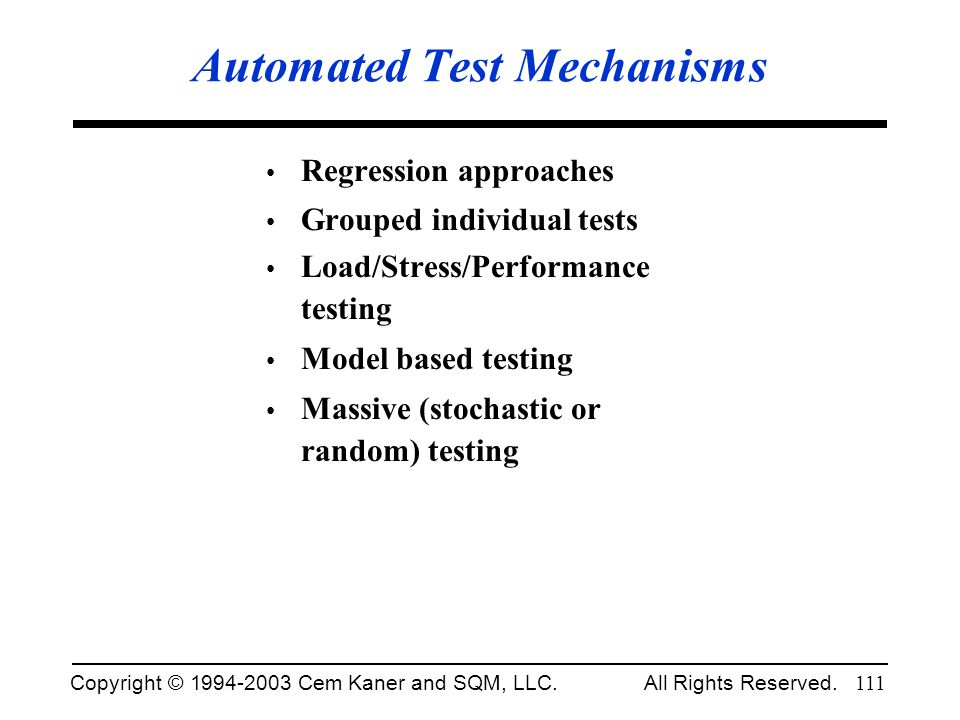 Automated Test Mechanisms