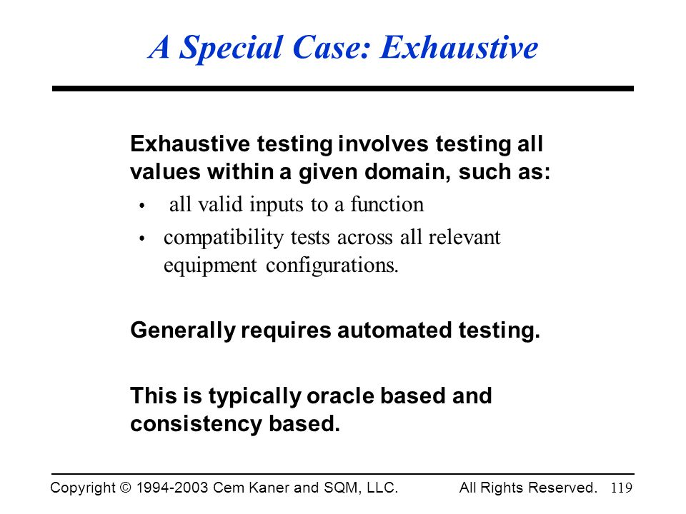 A Special Case: Exhaustive